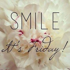 Smile because it's #friday  <3 <3