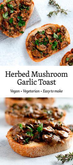 Herbed Mushrooms on Garlic Toast