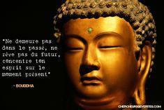 Vivre dans le moment présent par Bouddha