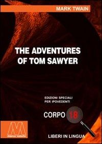 Prezzi e Sconti: The #adventures of tom sawyer. ediz. per New  ad Euro 22.00 in #Marcovalerio #Libri