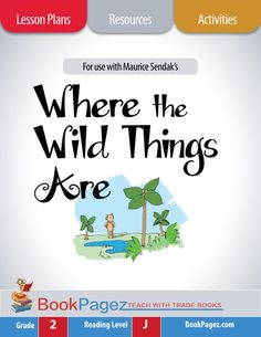 """Where the Wild Things Are Lesson Plans & Activities Package, Second Grade (CCSS) - Here's What You'll Get and Why:  My goal was to make it easy to teach 2nd grade readers how to think about """"Where the Wild Things Are"""" using a variety of comprehension strategies."""