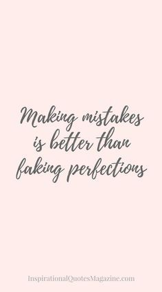 Inspirational Quote about Life and Making Mistakes - Visit us at http://InspirationalQuotesMagazine.com for the best inspirational quotes!
