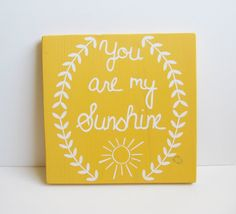 11 x 11 You are my sunshine sign- yellow, nursery, home decor on Etsy, $30.00