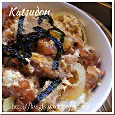 My Favourite Japanese Dish–Katsudon (カツ丼, 猪肉盖浇饭, 日式猪排饭)   GUAI SHU SHU