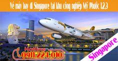 Vé máy bay đi Singapore tại khu công nghiệp Mỹ Phước 1,2,3