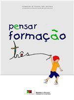 Pensar Formação 3 - Formação de Pessoal não-docente/Animadores e Auxiliares/