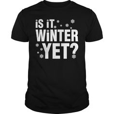 Is It Winter Yet Snow Snowmobile, Order HERE ==> https://www.sunfrogshirts.com/Sports/123245140-672633825.html?8273, Please tag & share with your friends who would love it, #xmasgifts #christmasgifts #birthdaygifts  #skiing tips, #skiing photography, skiing clothes #architecture #art #cars #motorcycles #celebrities #DIY #crafts #design #education