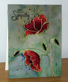 Micheline Jourdain, Splitcoaststamper:Sympathie--Penny Black Divine and Gratitude; Penny Black Cards, Penny Black Stamps, Hot Glue Art, Poppy Cards, Altenew Cards, Beautiful Handmade Cards, Get Well Cards, Watercolor Cards, Watercolour