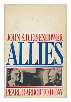 Allies, Pearl Harbor to D-Day by John S. D Eisenhower,http://www.amazon.com/dp/0385114796/ref=cm_sw_r_pi_dp_-UlCtb11H76H4DJY