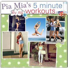"""""""Pia Mia's 5 Minute Workouts."""" by fabulous-tipsters on Polyvore (OMG these are the best, they kick your butt!)"""