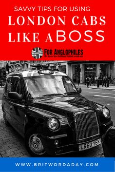 Savvy Tips For Using London Cabs Like a Boss
