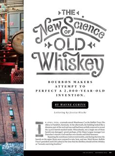 The New Science of Old Whiskey. Lettering by Jessica Hische. - GORGEOUS. The texture, the characters...swoon!