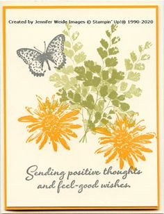 Positive Thoughts 119204721375538737 - Sunflower Stamper Source by Butterfly Cards, Flower Cards, Postive Thoughts, Homemade Birthday Cards, Stamping Up Cards, Get Well Cards, Fall Cards, Sympathy Cards, Creative Cards