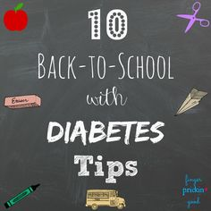 It's that time of year. Whether you are 1) the parent of a newly diagnosed school-aged child, 2) your child was diagnosed very early on in life but this is their first school experience, or 3) you've already sent your type 1 child to school befor