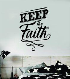 Keep the Faith Quote Wall Decal Sticker Bedroom Home Room Art Vinyl Inspirational Teen Decor Religious Amen God Blessed Spiritual Pray - vivid blue