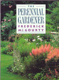 The Perennial Gardener by Frederick McGourty Nature Garden Plant Book  #Book