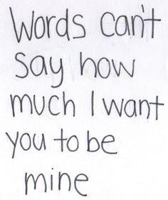 45 Crush Quotes - Words can't say how much I want you to be mine. Having a crush one someone can make you feel like you're walking on air when you're around that special person and these 45 crush quotes hit home. Secret Crush Quotes, Crush Quotes Tumblr, Crush Quotes For Him, Love Quotes For Him, Be Mine Quotes, Secret Admirer Quotes, Crushing On Him Quotes, I Want You Quotes, Now Quotes