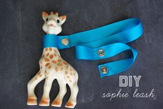 This would be perfect for road trips with the kids - make a DIY Sophie Leash to keep track of toys.