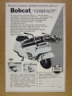 1961 Bobcat COMPACT Golf Car gas powered cart photo vintage print Ad Vintage Prints, Vintage Photos, Scooters, Vintage Golf, Mini Bike, Golf Carts, Print Ads, Compact, Motor Scooters