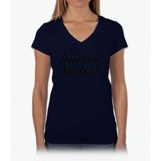 Jefferson Started It Hamilton Womens V-Neck T-Shirt