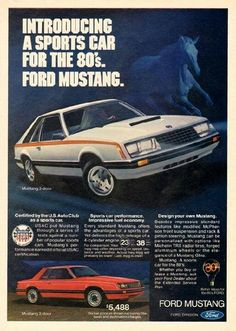 How about a Ford Mustang from the 80'S? ~D~