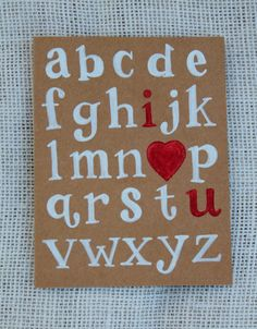 I Heart U Alphabet Valentine Card