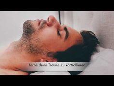 Klarträumen Lernen | Träume kontrollieren mit der richtigen Klartraum Anleitung - YouTube