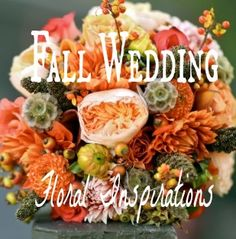 Fall Wedding Floral Inspirations