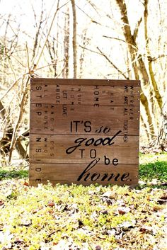 """It's so good to be home. Yes. Great sign as a reminder of how we love to be with family. Handcrafted in the USA from reclaimed wood. Measures 20"""" x 20"""" x 3""""."""