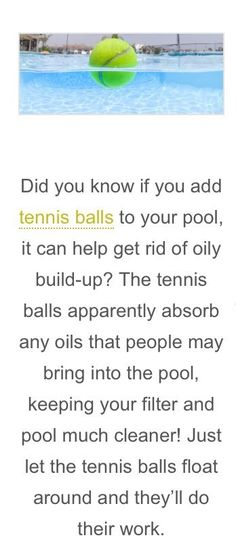 Tennis ball in pool or spa for preventing oily buildup