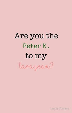 'Are you the Peter Kavinsky to my Lara Jean? design' iPhone Case by Leslie Rogers 'Are you the Peter Kavinsky to my Lara Jean? design' iPhone Case by Leslie Rogers,stuff Are you the Peter. Lara Jean, Funny Phone Wallpaper, Mood Wallpaper, Movie Couples, Cute Couples, Cute Wallpaper Backgrounds, Cute Wallpapers, Wallpapers Whatsapp, I Still Love You