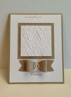 hand made wedding card by Stampin' Mary .... white and kraft ... panel with baroque embossing folder texture ... paper bow ... formal layout ... Stampin' Up!