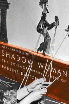 Kansas-born Pauline Benton (1898-1974) was encouraged by her father to reach for the stars. Instead, she reached for shadows. In 1920s Beijing, she discovered shadow theatre, and that it was declining in China. She believed she could save the tradition by taking it to America. Grant Hayter-Menzies traces Benton's performance history and her efforts to preserve shadow theatre as a global cultural treasure.