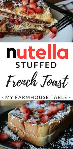 Nutella Stuffed French Toast Recipe Easy Strawberry Stuffed French Toast Nutella Recipes Breakfast Recipes My Farmhouse Table dip toast toast design hawaii rezepte ideas rezepte rezepte mit ei überbacken rezept Nutella Fudge, Pancakes Nutella, Nutella Breakfast, Nutella Deserts, Breakfast Toast, Sweet Breakfast, Best Nutella Recipes, Perfect French Toast, Nutella French Toast