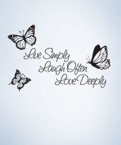 Vinyl Wall Decal Sticker Inspirational Quote Live Simply Laugh Ofter L Kitchen Wall Quotes, Kitchen Wall Decals, Vinyl Wall Quotes, Wall Sayings, Wall Stickers Quotes, Moving On Quotes Letting Go, Butterfly Quotes, Quotes About Motherhood, Love Deeply