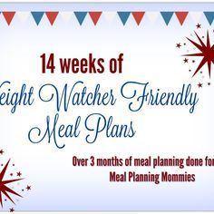 14 Weekly Weight Watcher Friendly Meal Plans