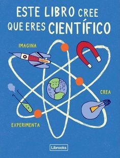 Comunicar ciencia a los más pequeños es una tarea muy difícil, porque la forma más eficaz de que un niño se interese por la ciencia consiste en hacerle ver l...