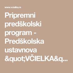 """Pripremni predškolski program - Predškolska ustavnova """"VČIELKA"""""""