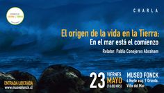 """VIE 23/5 """"El origen de la vida en la Tierra: en el mar está el comienzo"""" @museofonck"""