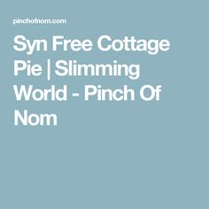 This Cottage Pie is a slimming friendly version of a weeknight classic. Great for calorie counting, plans like Weight Watchers and the whole family! Slimming World Dinners, My Slimming World, Slimming World Recipes, Pinch Of Nom, Cottage Pie, Syn Free, Calorie Counting, Few Ingredients, Healthy Snacks