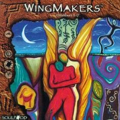Wingmakers : Chambers 11-17  Soulfood