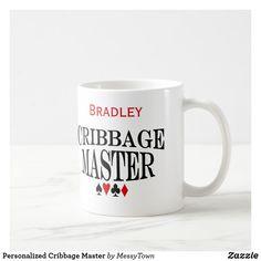 Shop Personalized Cribbage Master Coffee Mug created by MessyTown. Stainless Steel Coffee Mugs, Personalized Coffee Mugs, Funny Coffee Mugs, Coffee Travel, Photo Mugs, Funny Jokes, Monogram, Ceramics, Make It Yourself
