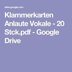 Klammerkarten Anlaute Vokale - 20 Stck.pdf - Google Drive