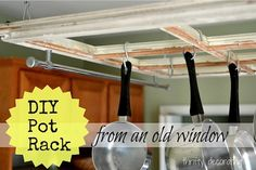 Organizing and Decluttering Pinterest | DIY: Turn an Old Window into a Kitchen Pot Rack!