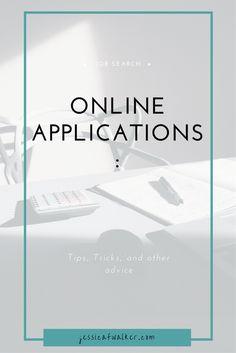Online Applications: Tips, Tricks, Advice | employment | jobs search | job hunting | career coach | Catapult Your Career | jessicafwalker.com | gratitude | empowerment| success |
