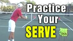 Tennis Serve Drills - How To Practice Your Serve