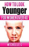 Free Kindle Book -  [Health & Fitness & Dieting][Free] How to Look Younger For Women Over 40 Check more at http://www.free-kindle-books-4u.com/health-fitness-dietingfree-how-to-look-younger-for-women-over-40/