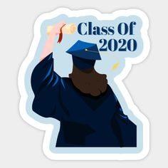Shop Graduation Class Of 2020 graduation class of 2020 stickers designed by CreatedPrototype as well as other graduation class of 2020 merchandise at TeePublic.