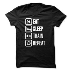 Eat sleep train repeat T Shirt, Hoodie, Sweatshirt