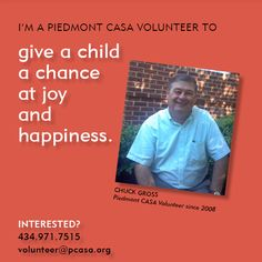 To read more from Piedmont CASA Volunteer Chuck Gross, click here: http://www.pcasa.org/testimonials2.php